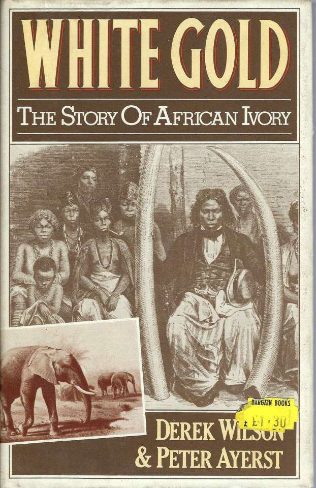 White Gold - The History of African Ivory