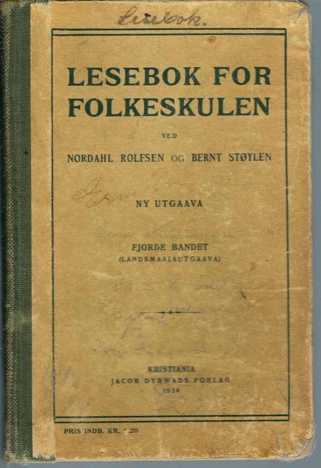 Lesebok for folkeskulen - Fjorde bandet (landsmaalsutgaava) - Med teikningar av norske kunstnarar