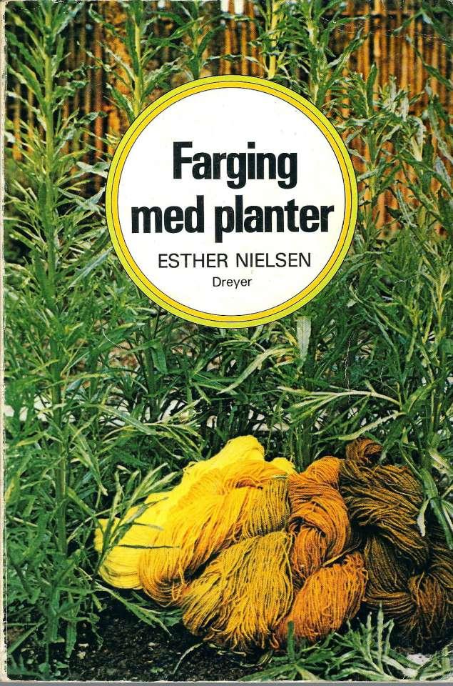 Farging med planter etter gamle metoder