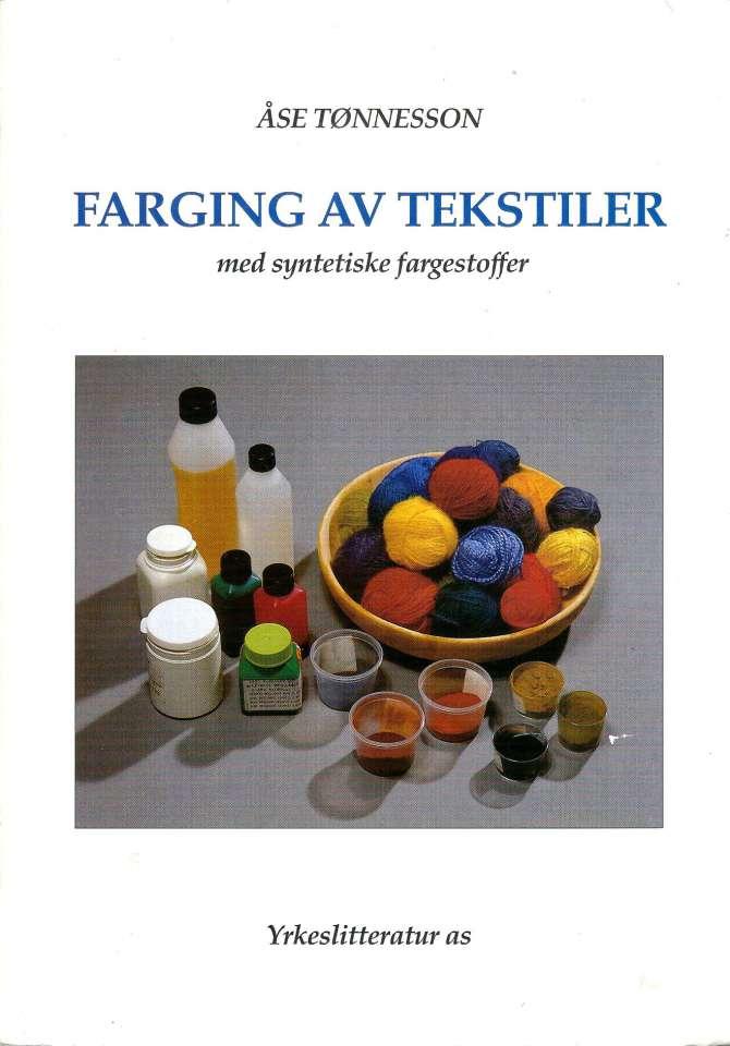 Farging av tekstiler med syntetiske fargestoffer