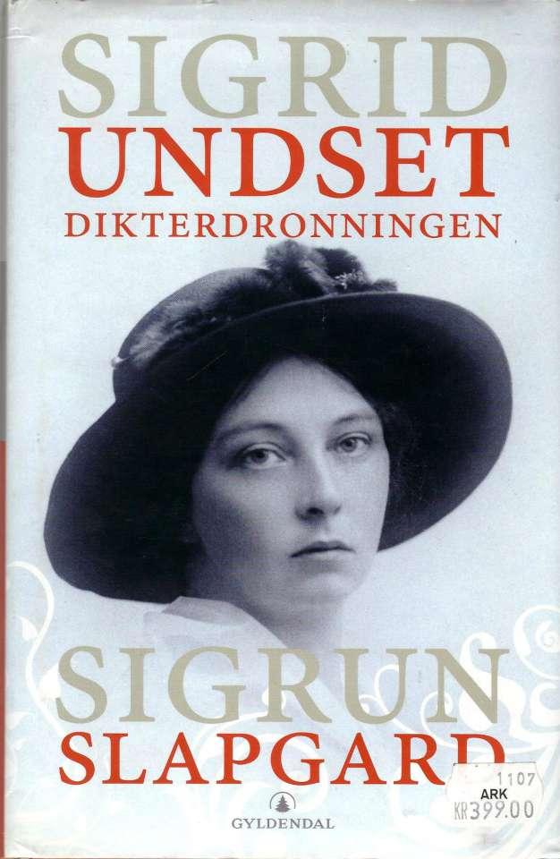 Sigrid Undset - Dikterdronningen