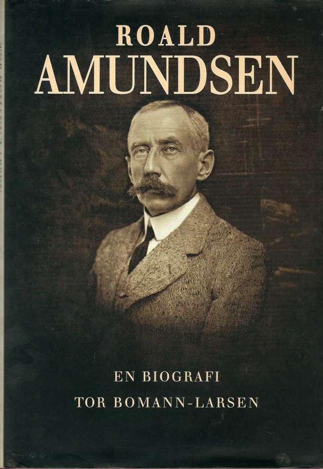 Roald Amundsen - Bind I: En biografi