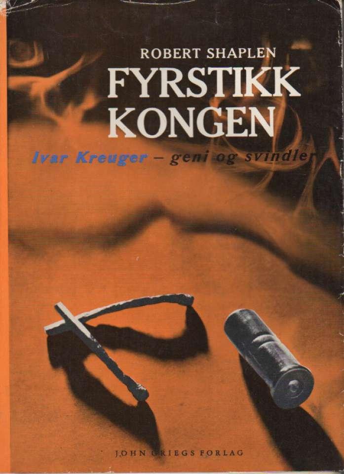 Fyrstikkongen – Ivar Kreuger, geni og svindler