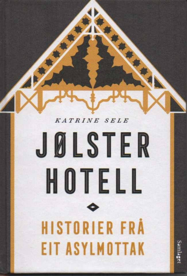 Jølster Hotell - Historier fra et asylmottak