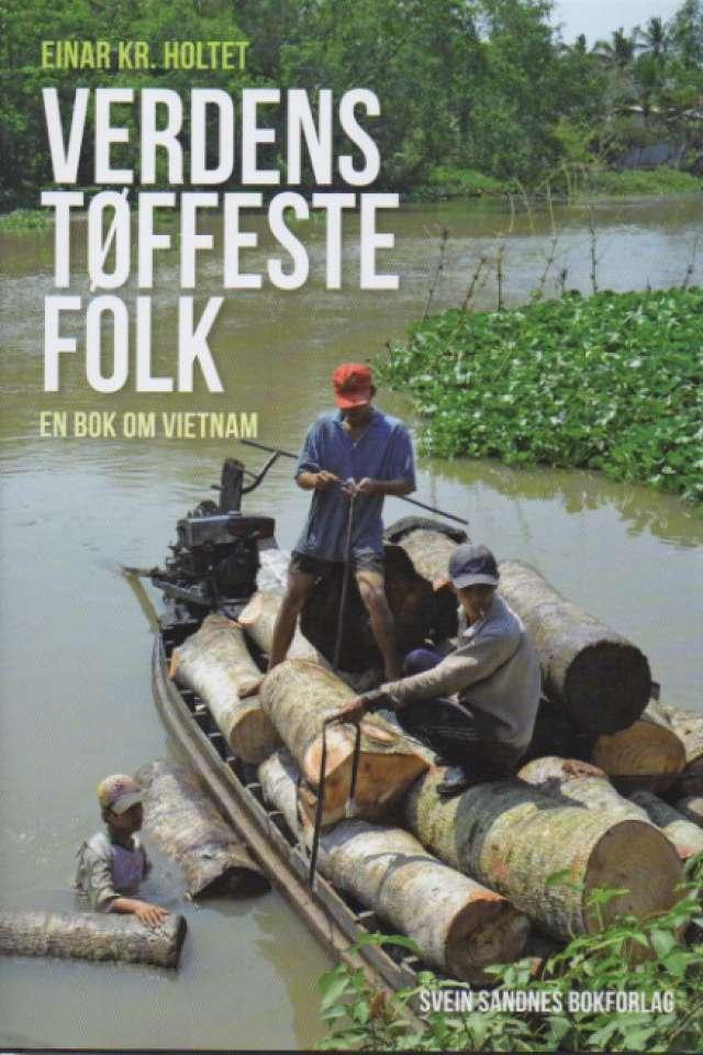 Verdens tøffeste folk – en bok om Vietnam