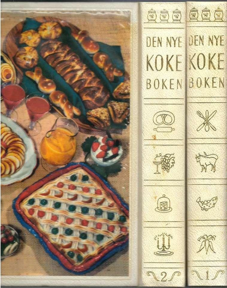 Den nye kokeboken - Vår tids mat - Bind I-II
