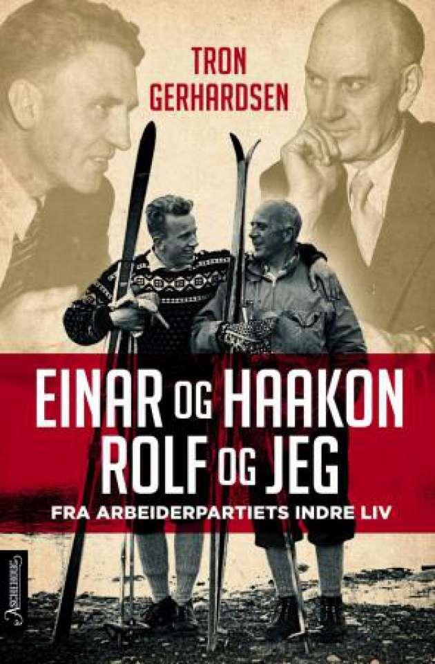 Einar og Haakon Rolf og jeg