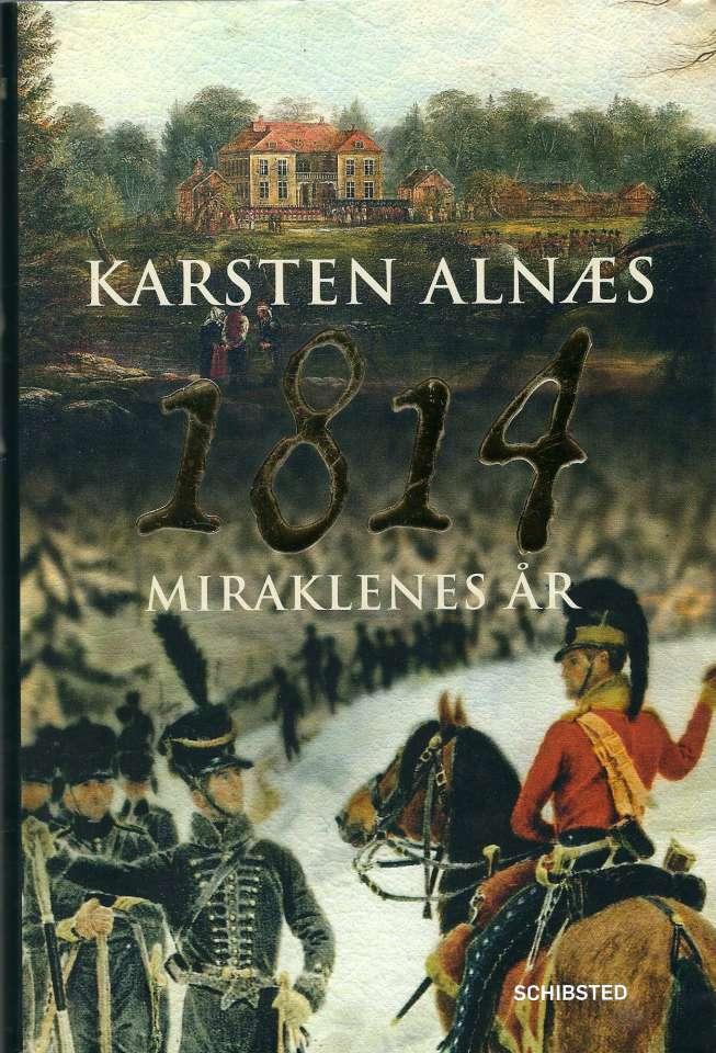 1814 - Miraklenes år