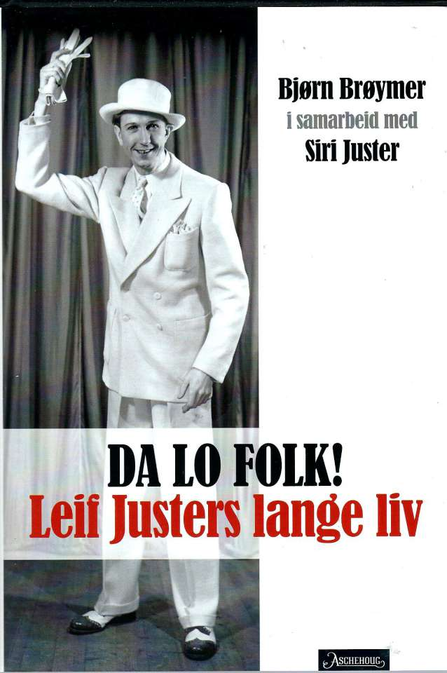 Da lo folk! - Leif Justers lange liv