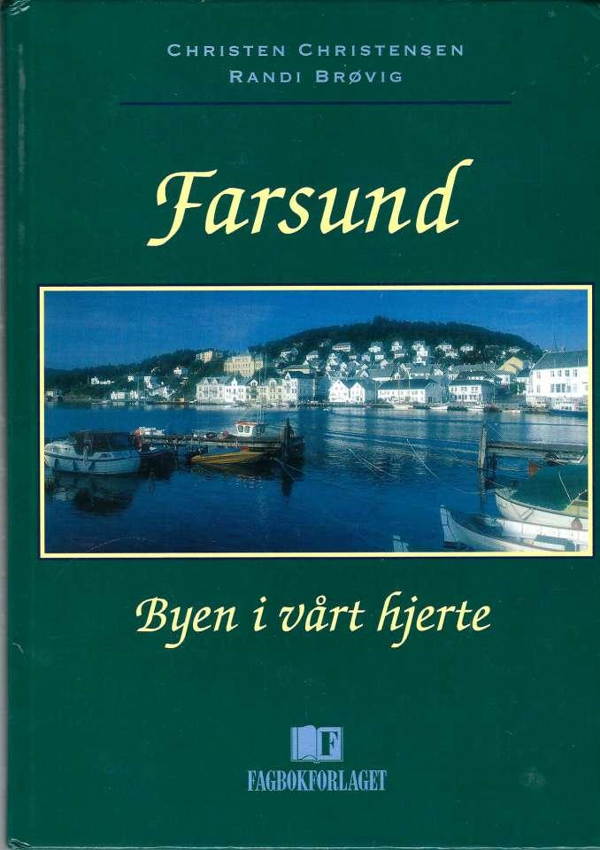 Farsund - Byen i vårt hjerte