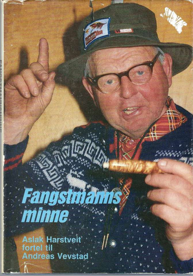Fangstmanns minne - Aslak Harstveit fortel