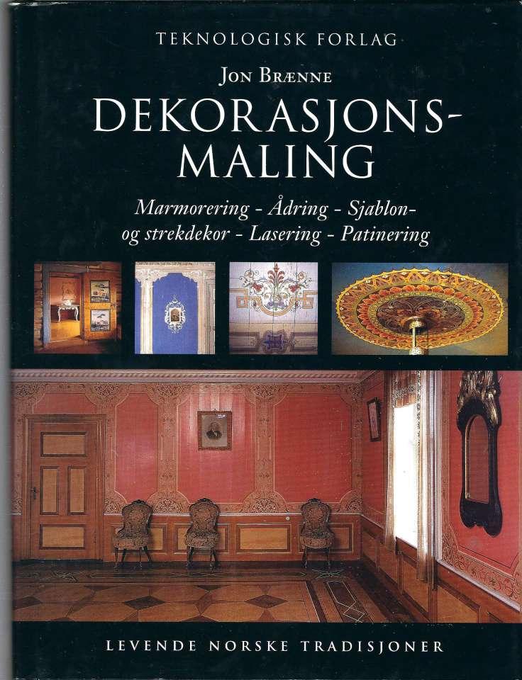 Dekorasjonsmaling - Marmorering - Ådring - Sjablon- og strekdekor - Lasering - Patinering. Levende Norske tradisjoner