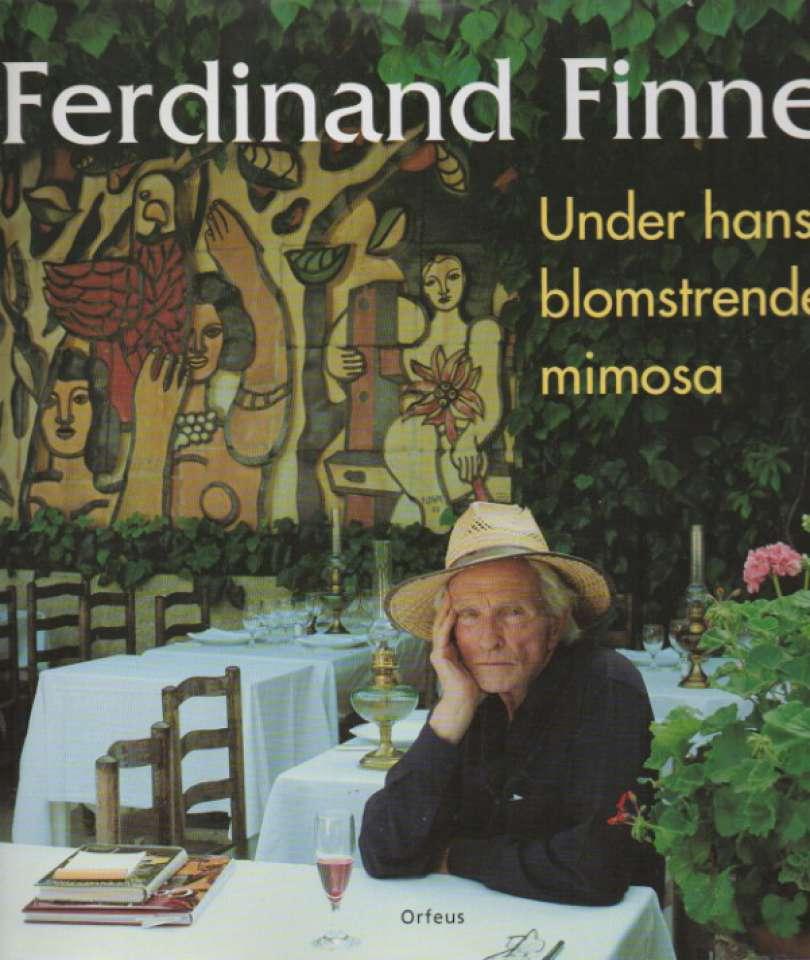 Ferdinand Finne  – under hans blomstrende mimosa