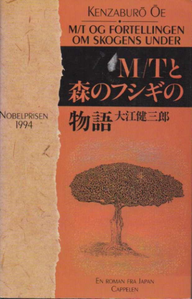 M/T og fortellingen om skogens under