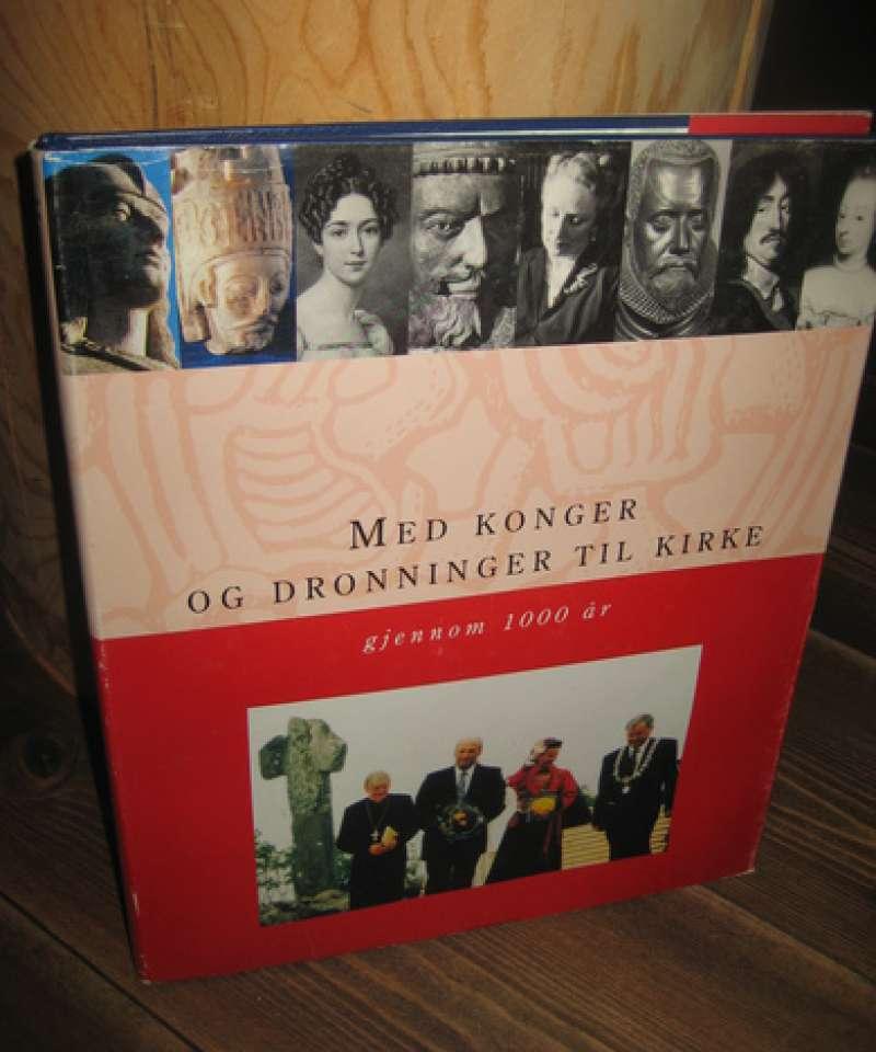 Med konger og dronninger til kirke gjennom 1000 år.