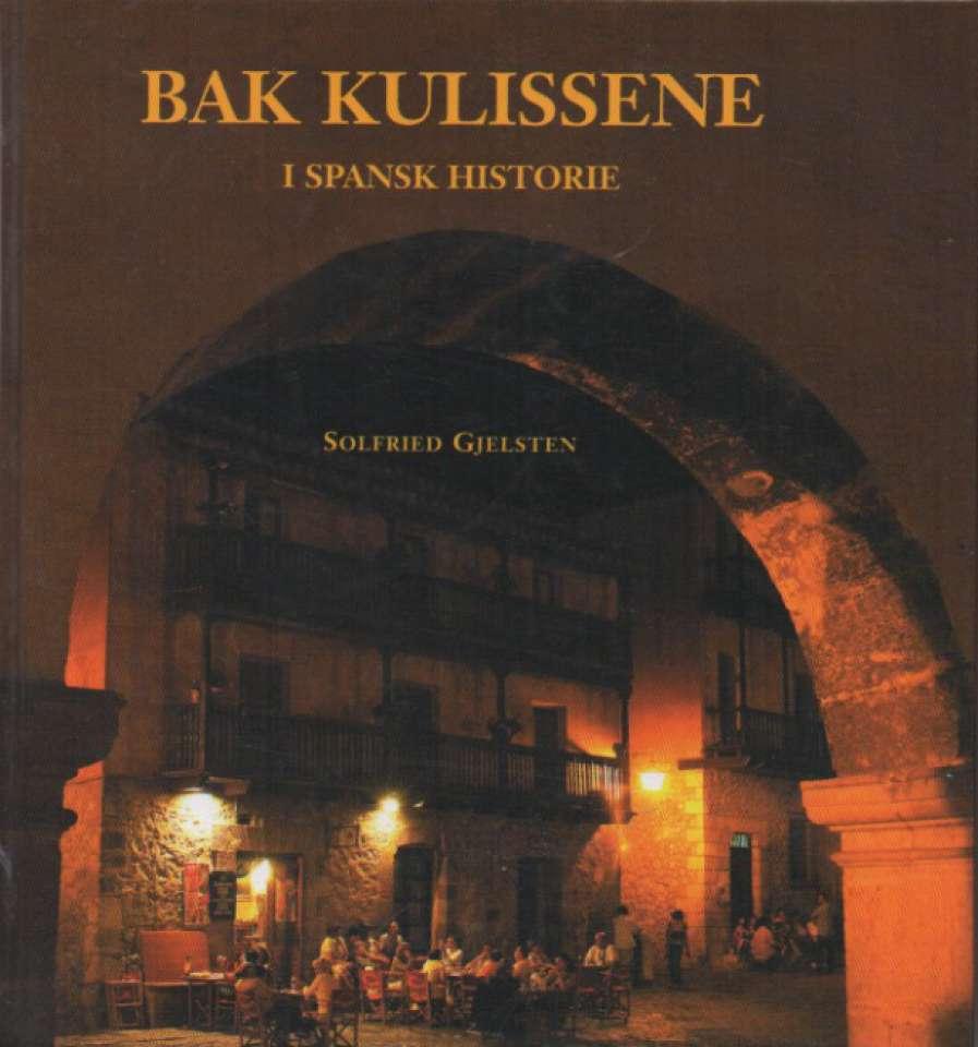 Bak kulissene i spansk historie
