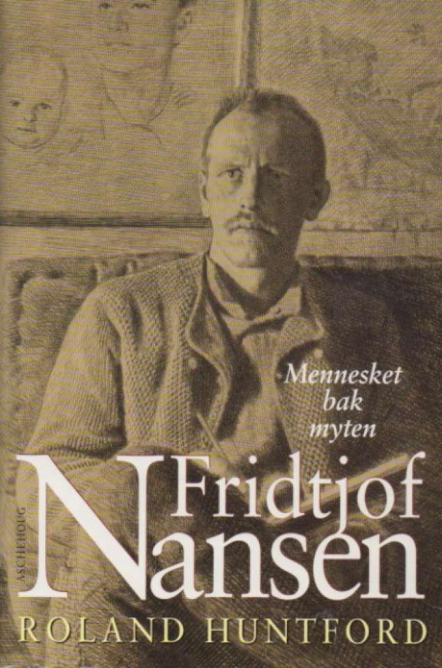 Fridtjof Mansen – Mennesket bak myten