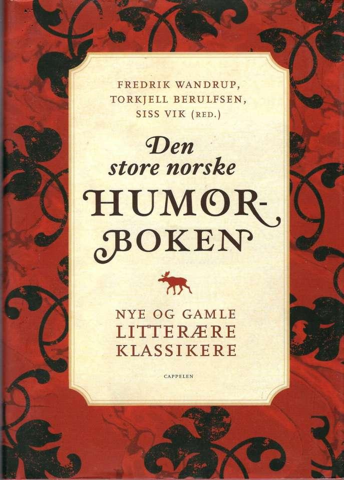 Den store norske Humorboken - Nye og gamle litterære klassikere