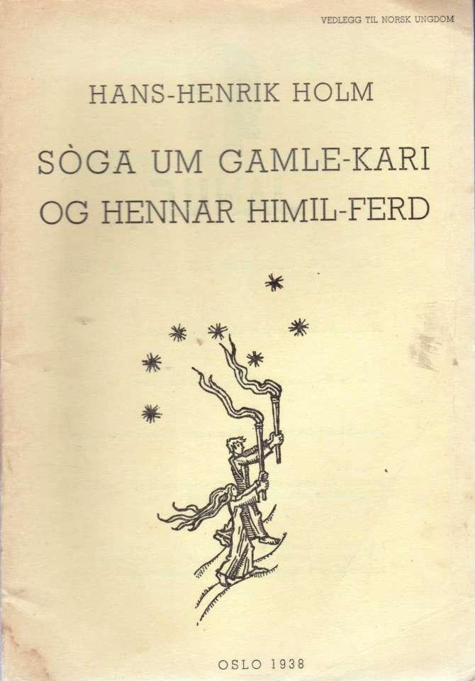 Sòga um Gamle-Kari og hennar himil-ferd.
