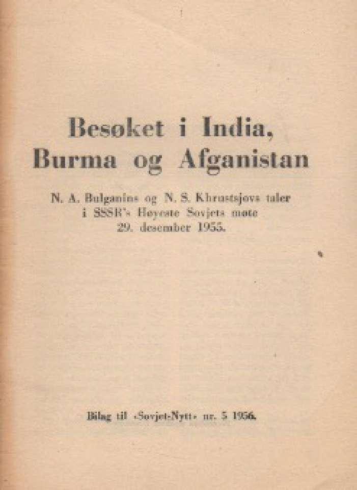 Besøket i India, Burma og Afganistan