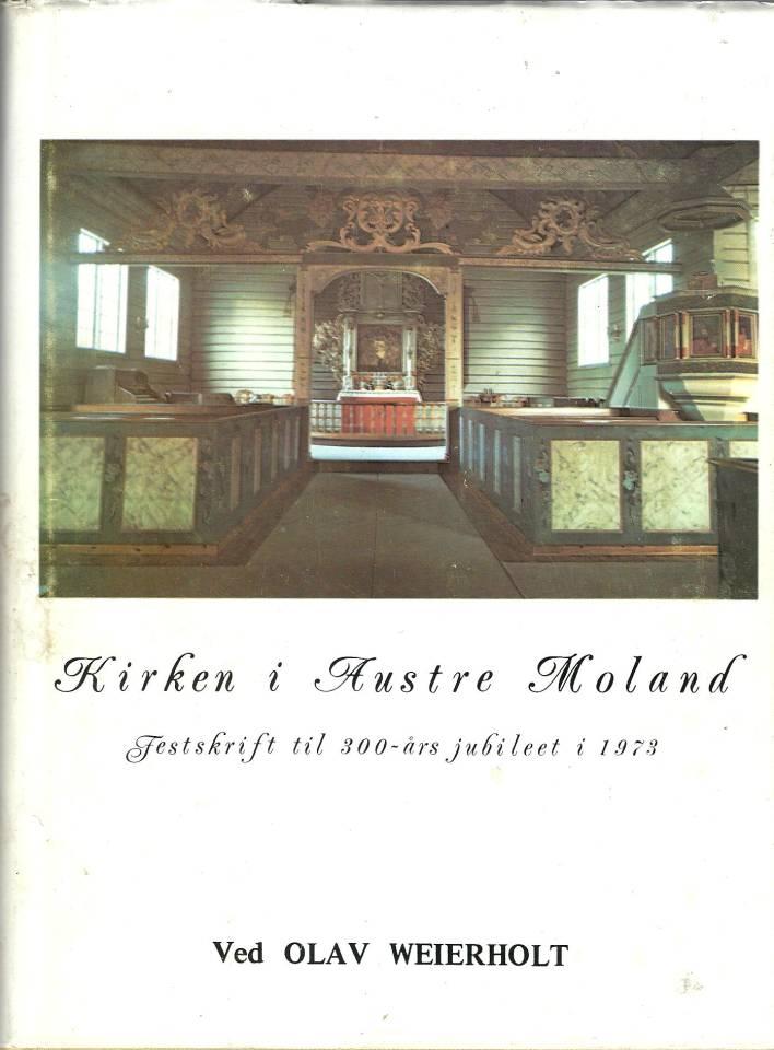Kirken i Austre Moland - Festskrift til 300-års jubileet i 1973