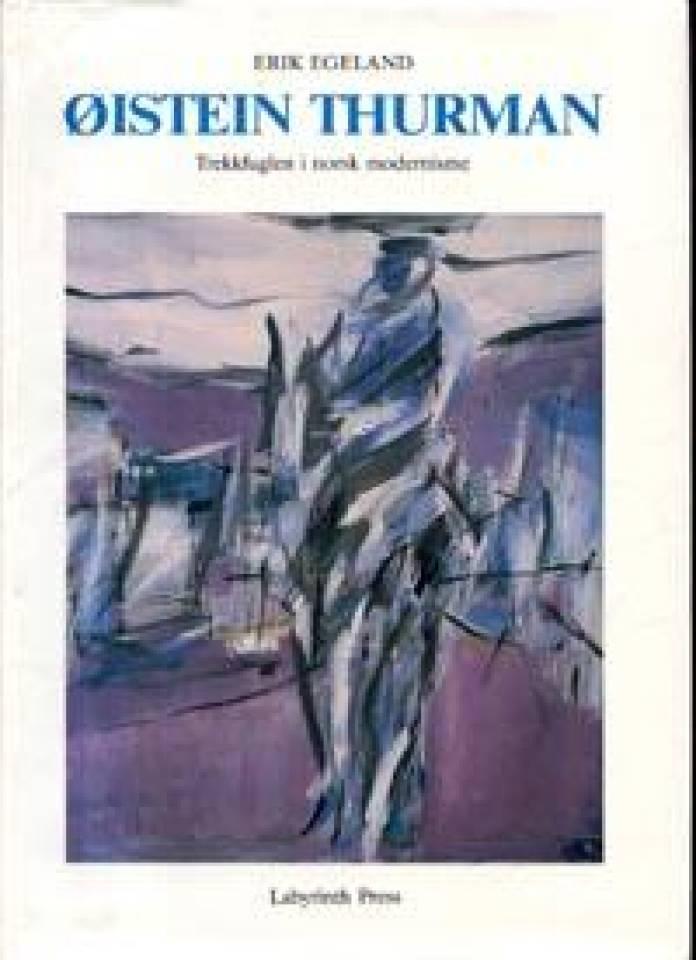 ØISTEIN THURMAN Trekkfuglen i norsk modernisme