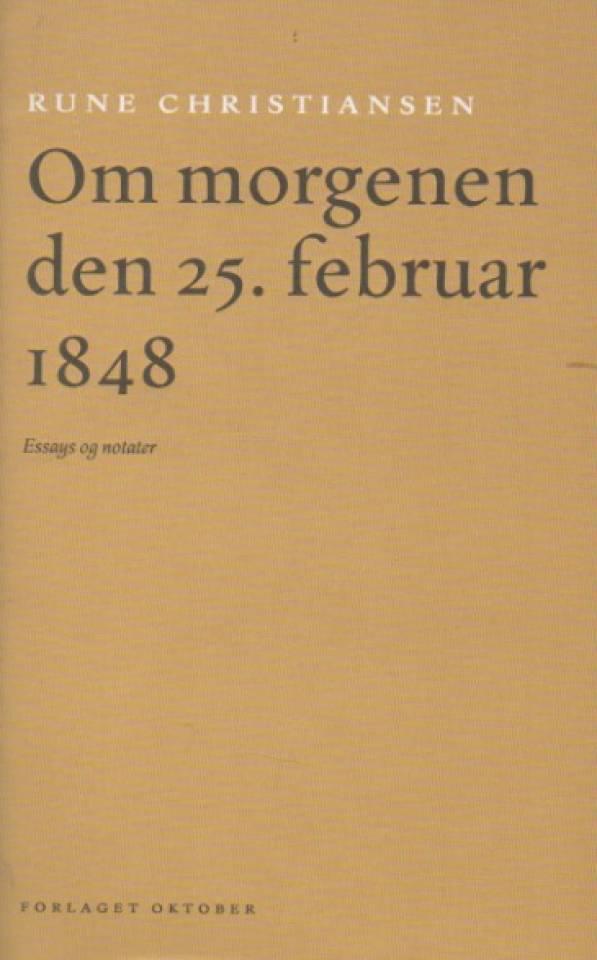 Om morgenen den 25. februar 1848