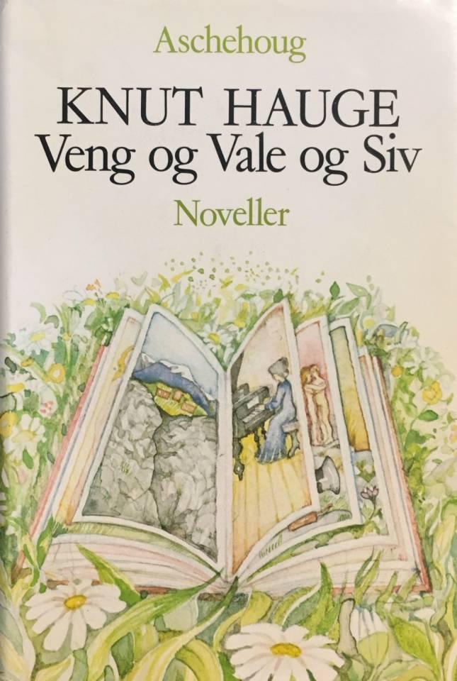 Veng og Vale og Siv