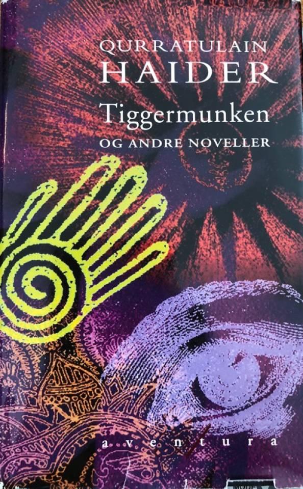 Tiggermunken og andre noveller
