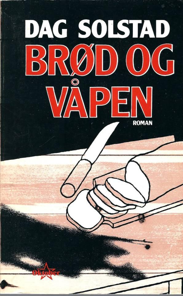 Brød og våpen - 1-opplag.