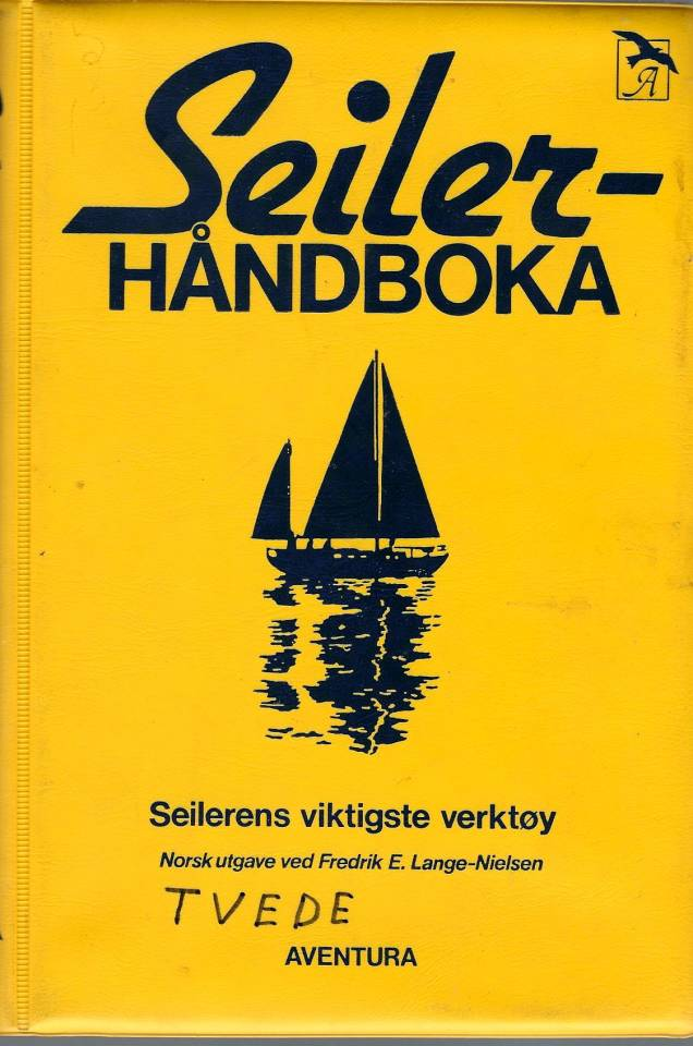 Seilerhåndboka - Seilerens viktigste verktøy