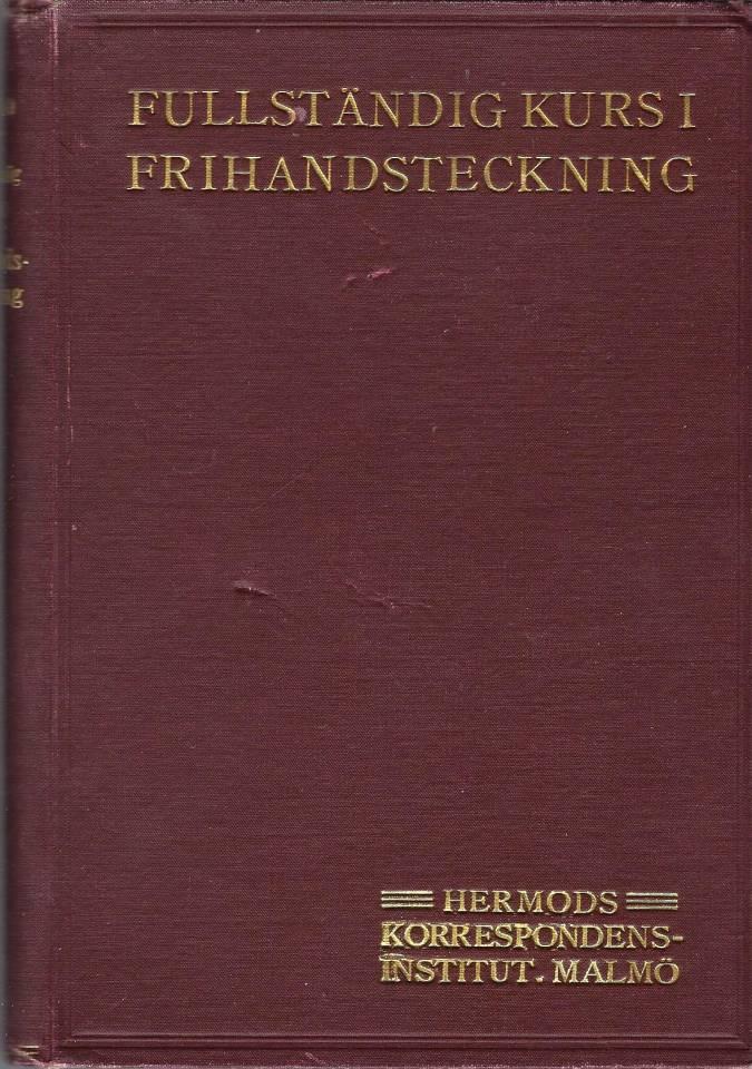 Fullständig kurs i frihåndsteckning - Hermods Korrespondensinstitut