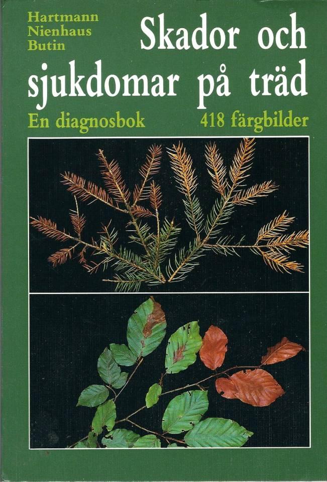 Skador och sjukdomar på träd - En dignosbok