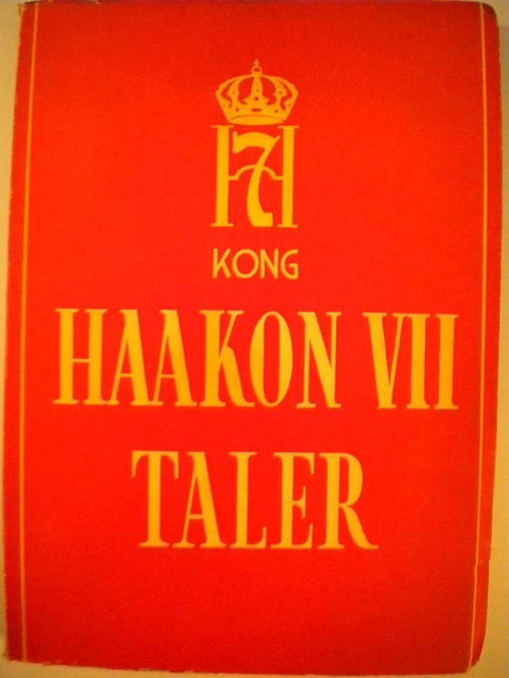 Hans Majestet Kong Haakon VII Taler 1905-1946 - et utvalg og en bibliografi