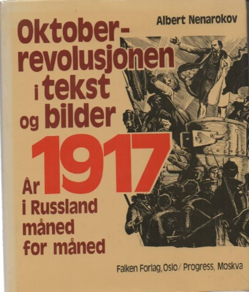 Oktoberrevolusjonen i tekst og bilder