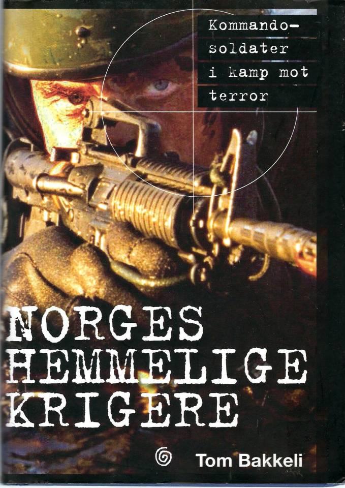 Norges hemmelige krigere - Kommandosoldater i kamp mot terror