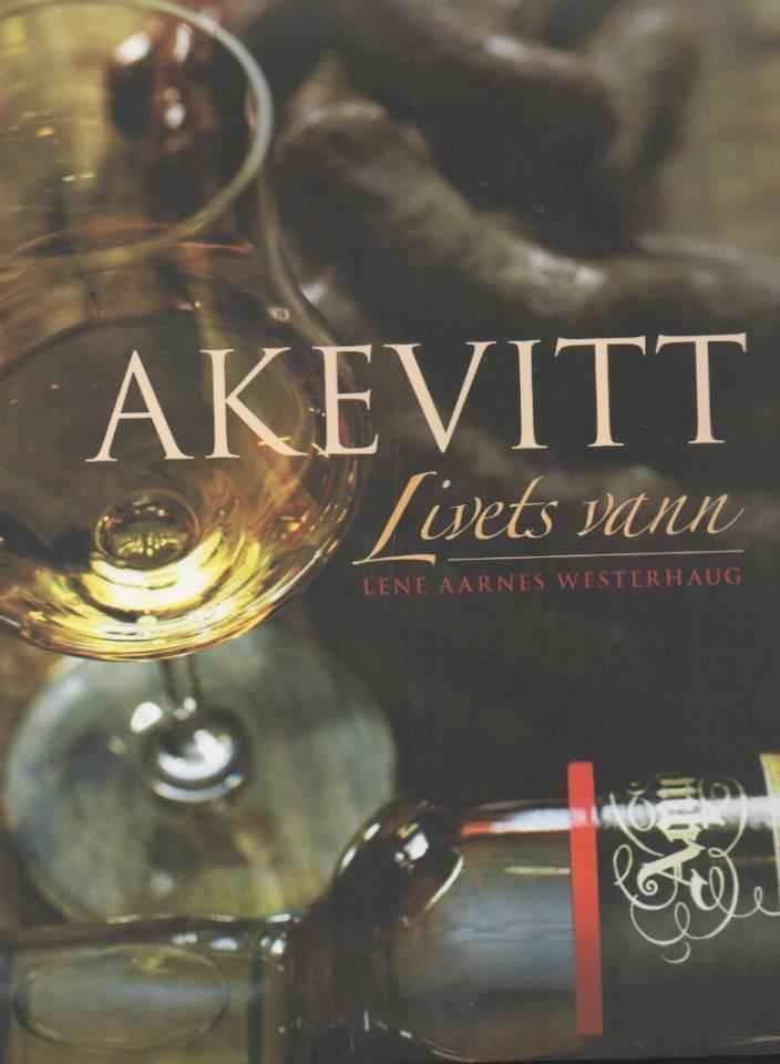 Akevitt - livets vann