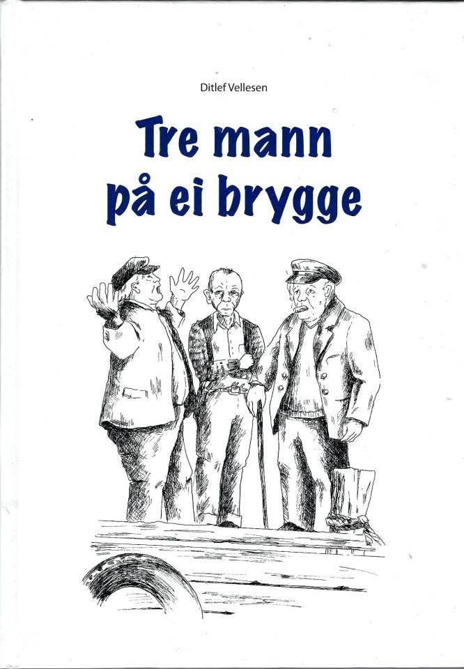 Tre mann på ei brygge
