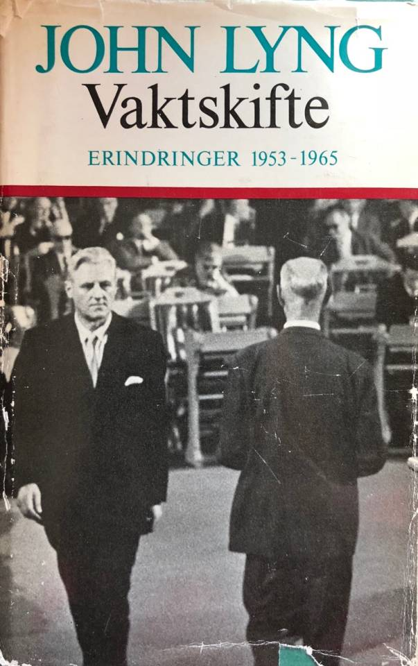 VAKTSKIFTE Erindringer 1953-1965