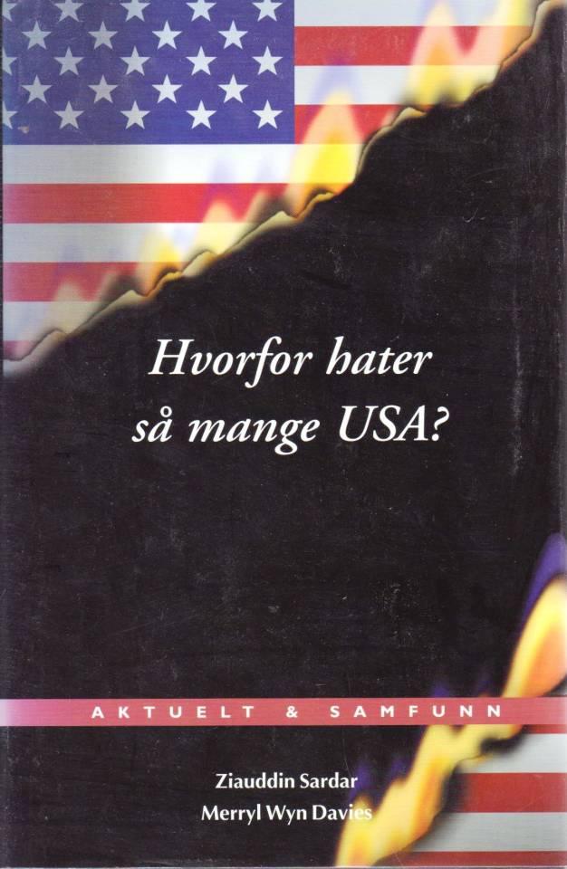 Hvorfor hater så  mange USA?