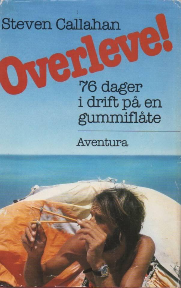 Overleve! 76 dager i drift på en gummiflåte