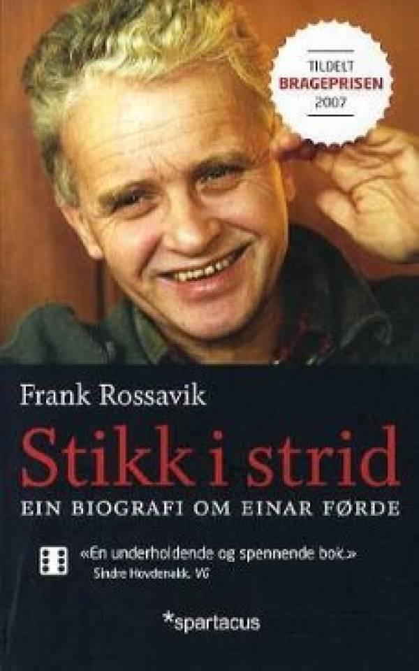 Stikk i strid. Ein biografi om Einar Førde