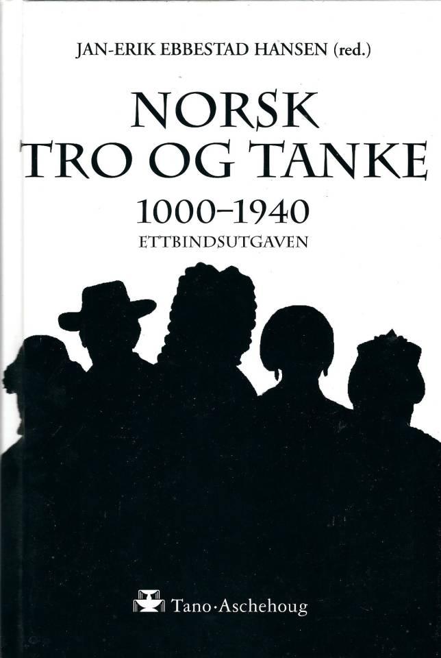 Norsk tro og tanke - 1000-1940 Ettbindsutgaven