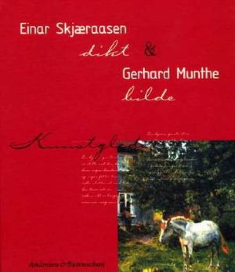 Einar Skjæraasen og Gerhard Munthe
