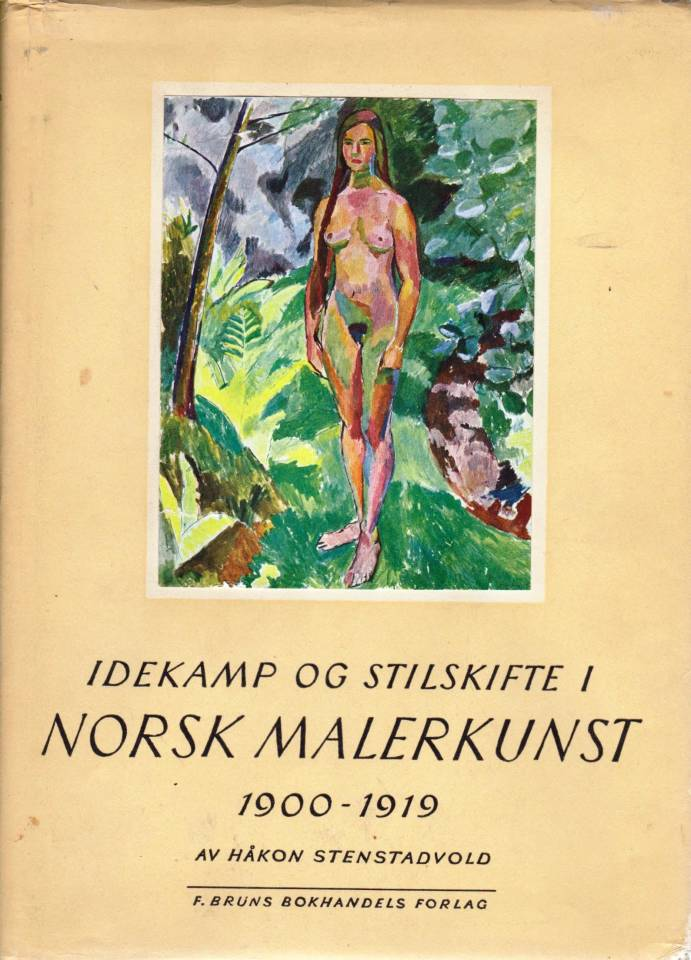 Idekamp og stilskifte i Norsk Malerkunst