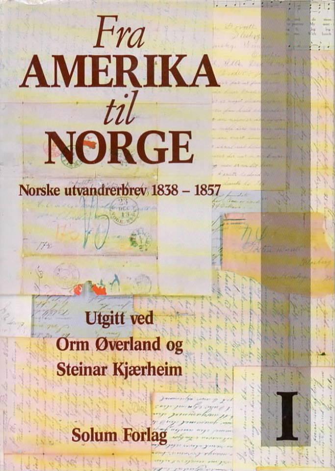Fra Amerika til Norge – Norske utvandrerbrev 1838-1857
