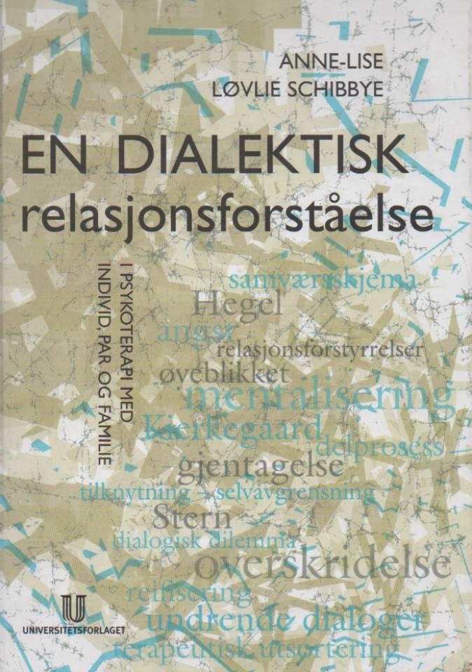 En dialektisk relasjonsforståelse