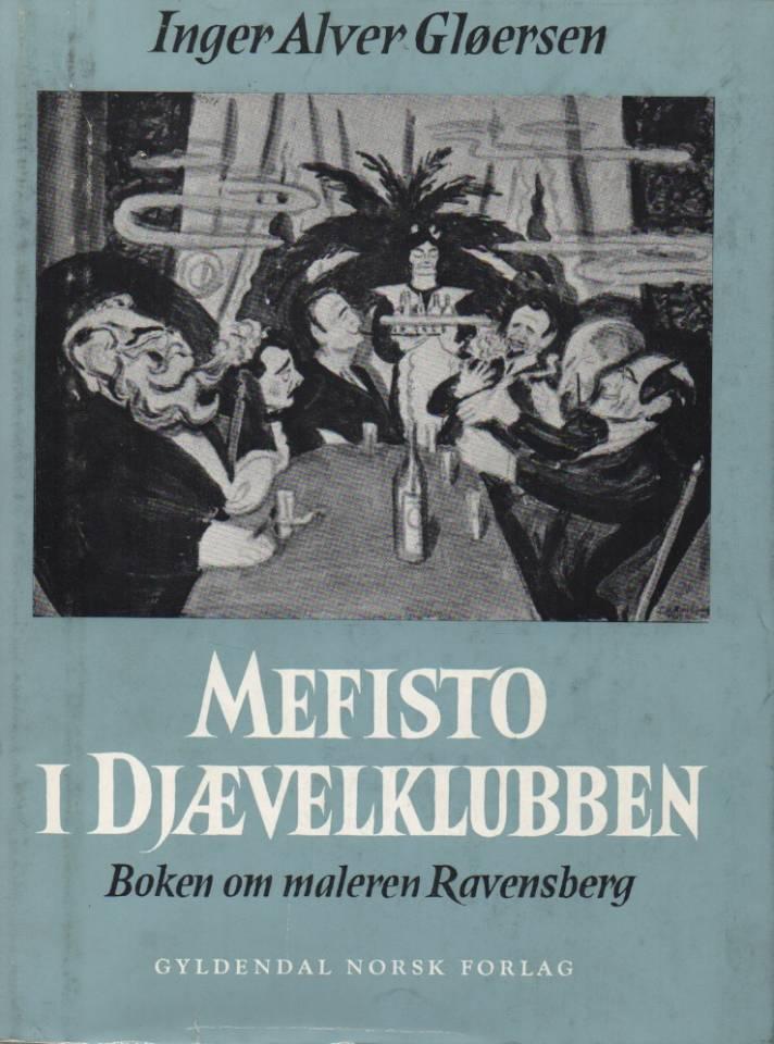 Mefisto i Djævelklubben – Boken om maleren Ravensberg