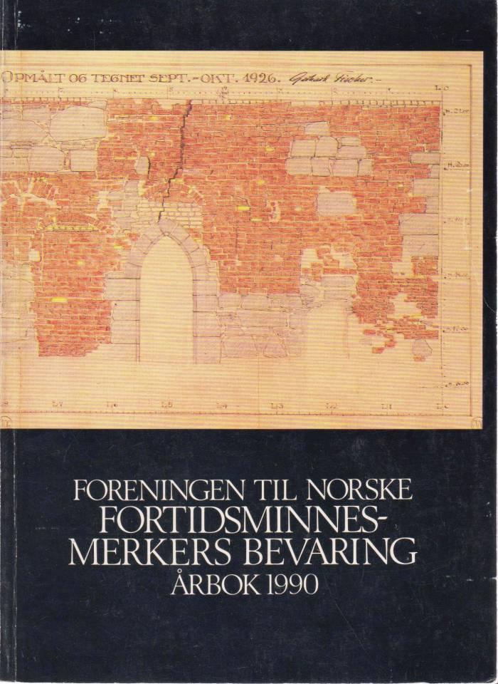 Foreningen til Norske fortidsminnesmerkers bevaring, årbok 1990