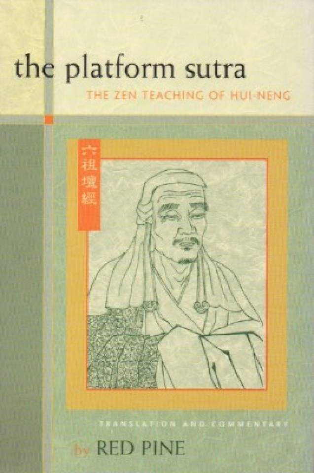 The platform sutra – The Zen Teaching of Hui-Neng